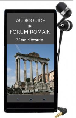 audioguide du Forum romain à Rome