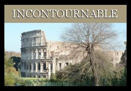 Rome incontournable que visiter à Rome